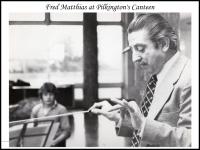 fred-matthias-at-pilkingtons-canteen